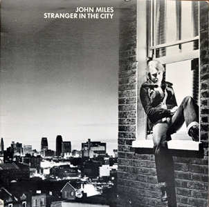 John Miles' album Stranger in the City